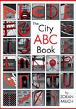 The City ABC Book, Barbara Nichol, 1550749420