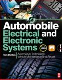 Automobile Electrical and Electronic Systems : Automotive Technology - Vehicle Maintenance and Repair, Denton, Tom, 0080969429