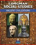 Longman Social Studies : Ancient Civilizations, Lawlor, LeeAnn Aguilar and Mariscal, Julie, 0132679426