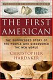 The First American, Christopher Hardaker, 1564149420