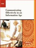 Communicating Effectively in an Information Age 9780324109429