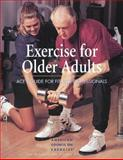 Exercises for Older Adults : ACE's Guide for Fitness Professionals, American Council on Exercise, 088011942X