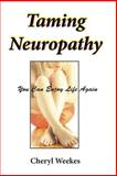 Taming Neuropathy, Cheryl Weekes, 0988989425