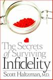 The Secrets of Surviving Infidelity, Scott D. Haltzman, 1421409429