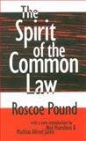 The Spirit of the Common Law, Pound, Roscoe, 156000942X