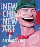 New China New Art, Richard Vine, 3791339427