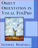 Object Orientation in Visual FoxPro, Brentnall, Savannah, 0201479435