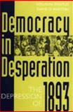 Democracy in Desperation 9780313279430