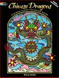 Chinese Dragons Stained Glass Coloring Book, Marty Noble, 0486469433