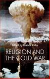 Religion and the Cold War, , 1137339438