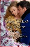Love Lost in Time, Marie Higgins, 1492759430