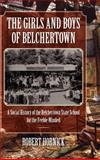The Girls and Boys of Belchertown, Robert N. Hornick, 1558499431