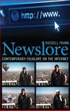 Newslore : Contemporary Folklore on the Internet, Frank, Russell, 1617039438