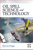 Oil Spill Science and Technology, , 1856179435