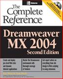 DreamweaverTM MX 2004 : The Complete Reference, West, Ray and Muck, Tom, 0072229438