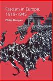 Fascism in Europe, 1919-1945, Morgan, Philip, 0415169437