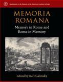 Memoria Romana : Memory in Rome and Rome in Memory, , 0472119435