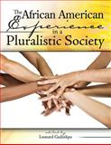 The African American Experience in a Pluralistic Society, Gadzekpo and Gadzekpo, Leonard, 0757579434