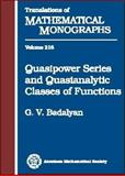 Quasipower Series and Quasianalytic Classes of Functions, Badalyan, G. V., 0821829432