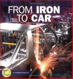 From Iron to Car, Shannon Zemlicka, 0822509431