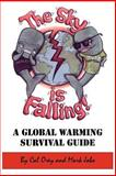 The Sky is Falling!, Cal Orey and Mark Jabo, 1425969437