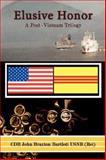 Elusive Honor, John Bartlett, 1434329437