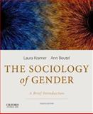 Sociology of Gender : A Brief Introduction, Kramer, Laura and Beutel, Ann, 0199349436