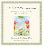 A Child's Garden, Elizabeth St. Cloud Muse, 0316609439