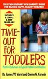 Time Out for Toddlers, James W. Varni and Donna G. Corwin, 0425129438