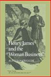 Henry James and the 'Woman Business' 9780521609432