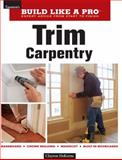 Trim Carpentry, Clayton DeKorne, 1561589438
