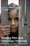 Making Film and Television Histories : Australia and New Zealand, , 1848859430