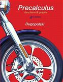 Precalculus : Functions and Graphs, Dugopolski, Mark, 0321789431