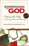 Rummaging for God, Melannie Svoboda, 0896229432