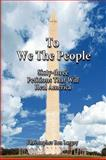 To We the People, Largey Christopher Ben, 1441549439