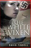 The White Vixen, David Tindell, 1481839438