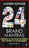 Twenty Four Brand Mantras : Finding a Place in the Minds and Hearts of Consumers, Kapoor, Jagdeep, 8178299437