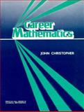 Career Mathematics, Christopher, John, 0131149431