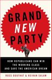 Grand New Party, Ross Douthat and Reihan Salam, 0385519435