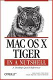 Mac OS X Tiger : A Desktop Quick Reference, Toporek, Chuck and Lester, Andy, 0596009437