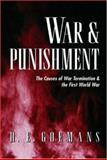 War and Punishment : The Causes of War Termination and the First World War, Goemans, Hein, 0691049432