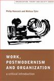 Work, Postmodernism and Organization : A Critical Introduction, Hancock, Philip G. and Tyler, Melissa, 0761959432