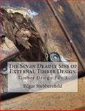 The Seven Deadly Sins of Timber Design, Stubbersfield, Edgar, 0987399438