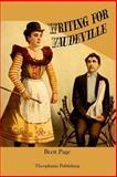 Writing for Vaudeville, Brett Page, 147826943X