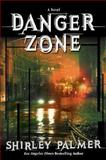 Danger Zone, Shirley Palmer, 1551669439