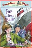 Far from Home, Frieda Wishinsky and Dean Griffiths, 1897349432