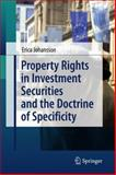 Property Rights in Investment Securities and the Doctrine of Specificity, Johansson, Erica, 3642099432