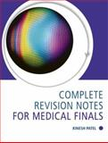 Complete Revision Notes for Finals, Patel, Kinesh, 0340889438