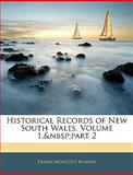 Historical Records of New South Wales, Frank Murcott Bladen, 1143849434