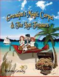 Grandpa's Magic Carpet and the Lost Treasure, Ranny Grady, 1480139432